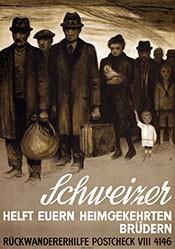 Baumberger Otto - Schweizer helft Euren heimkehrenden Brüdern