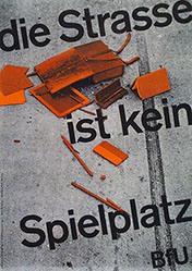 Ebinger W. - BfU - Die Strasse ist kein Spielplatz