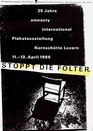 Holenstein / Mennel / Pestalozzi - Plakatausstellung - Stoppt die Folter