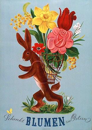 Anonym - Schenkt Blumen zu Ostern