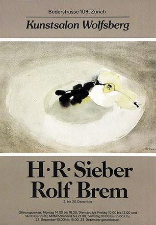 Anonym - H. R. Sieber - Rolf Brem