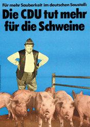 Staeck Klaus - Die CDU tut mehr für die Schweine