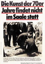 Staeck Klaus - Die Kunst der 70er Jahre findet ....