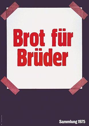 GGK Werbeagentur - Brot für Brüder