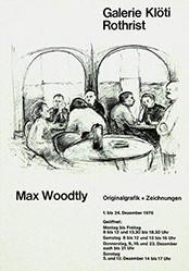 Anonym - Max Woodtly - Galerie Klöti